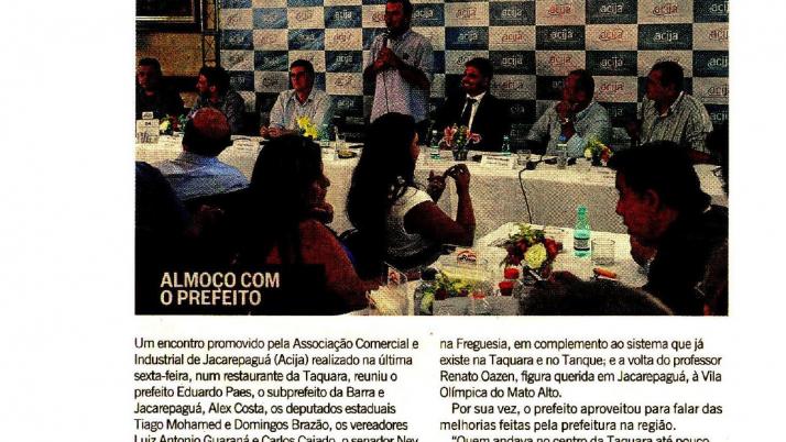 O Globo Barra: Caiado participa, com o prefeito, de almoço na Associação Comercial e Industrial de Jacarepaguá