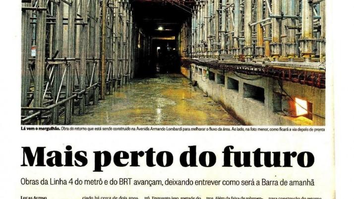 O Globo Barra: Mais perto do futuro