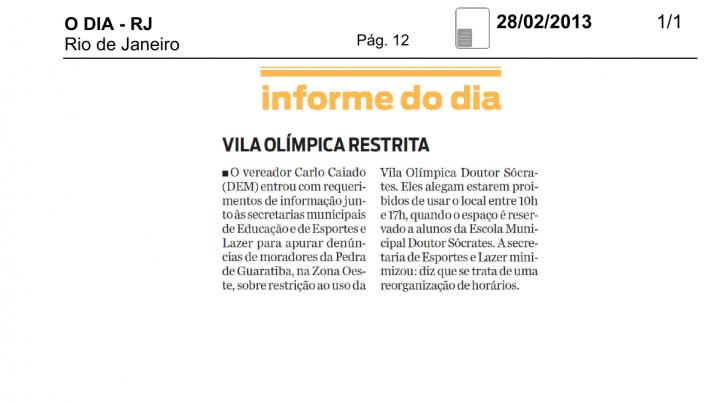 Informe do Dia: Caiado cobra explicação do uso restrito em Vila Olímpica de Pedra de Guaratiba