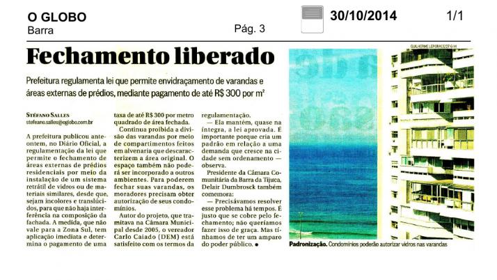 O Globo Barra: Caiado comemora aprovação do Projeto de Lei que permite fechamento de Varandas no Rio