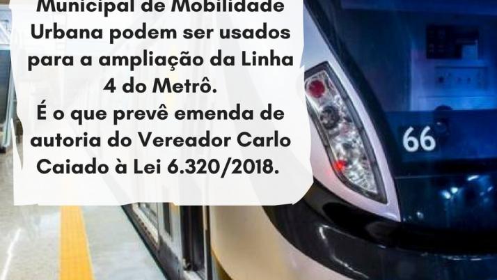Recursos do Fundo Municipal de Mobilidade Urbana pode ser usado para a ampliação da Linha 4 do metrô