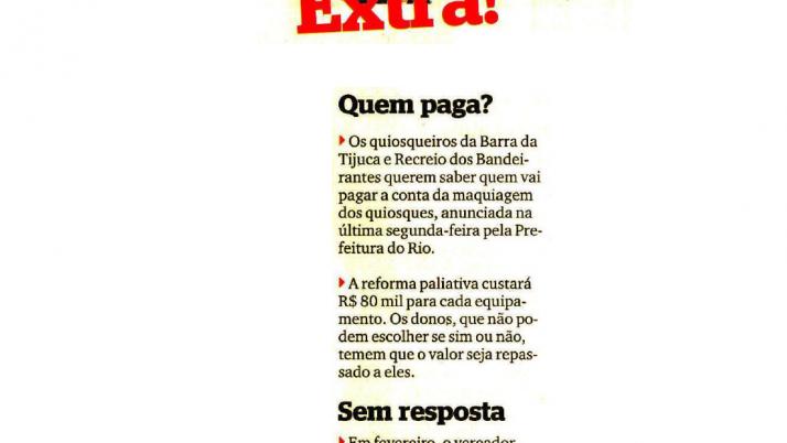 Jornal Extra, Coluna Extra Extra: Vereador cobra reforma de quiosques da orla da Barra e Recreio