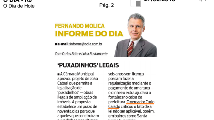 Jornal O Dia: 'Puxadinhos' legais