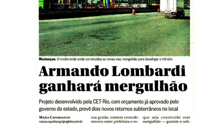 O Globo: Caiado comemora construção de mergulhão na Armando Lombardi
