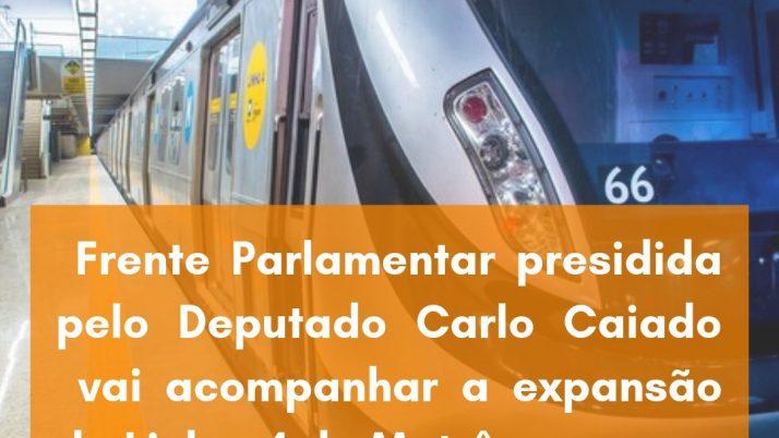 Frente Parlamentar presidida por Caiado vai acompanhar a expansão da Linha 4 do Metrô